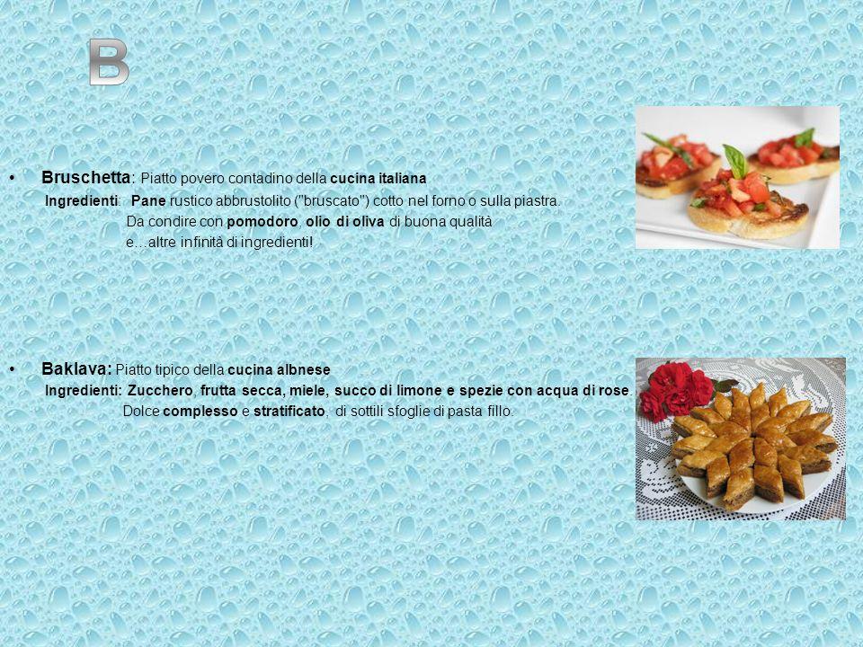 B Bruschetta: Piatto povero contadino della cucina italiana