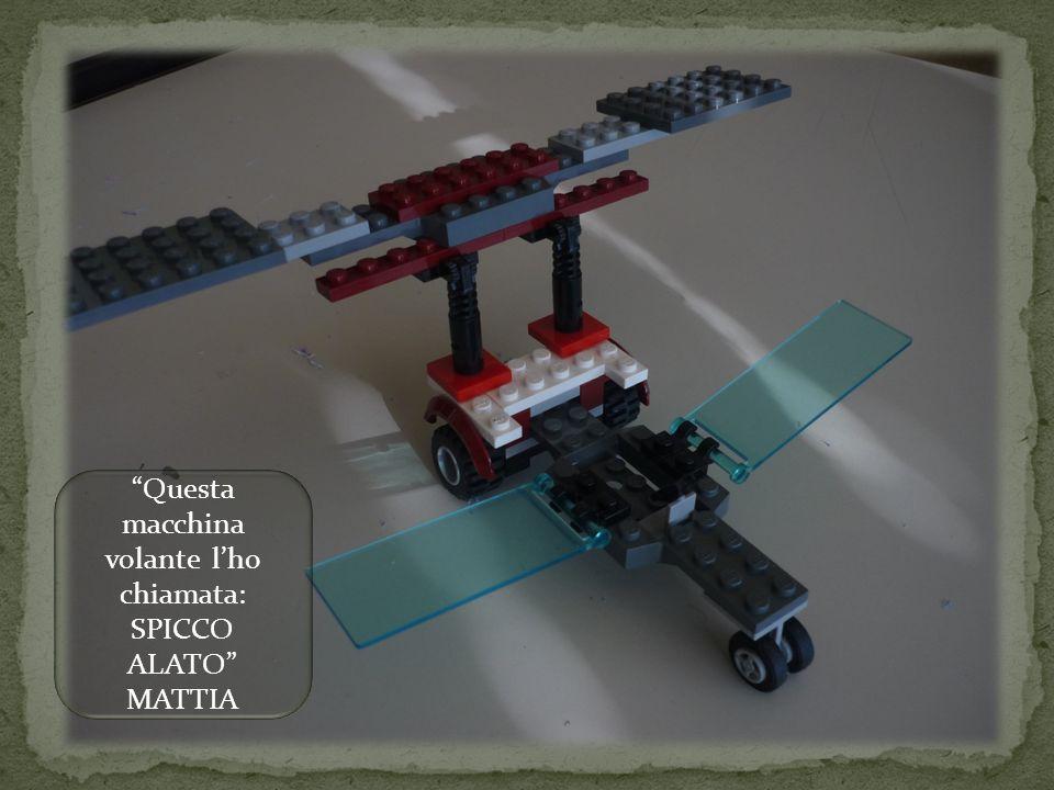 Questa macchina volante l'ho chiamata: SPICCO ALATO MATTIA