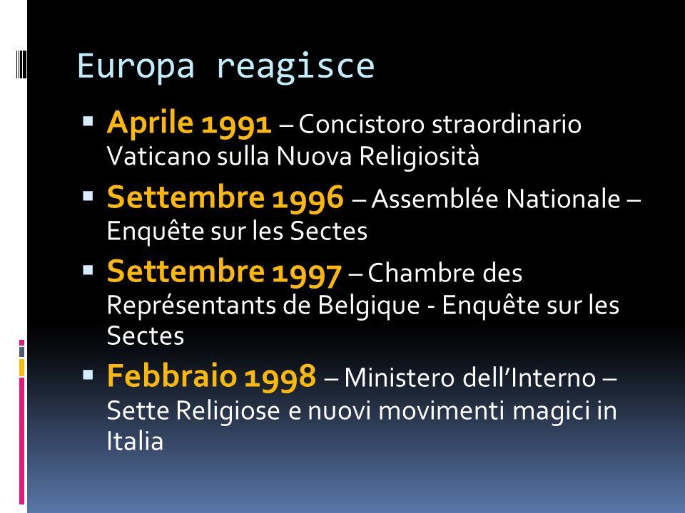 Europa reagisce Aprile 1991 – Concistoro straordinario Vaticano sulla Nuova Religiosità.