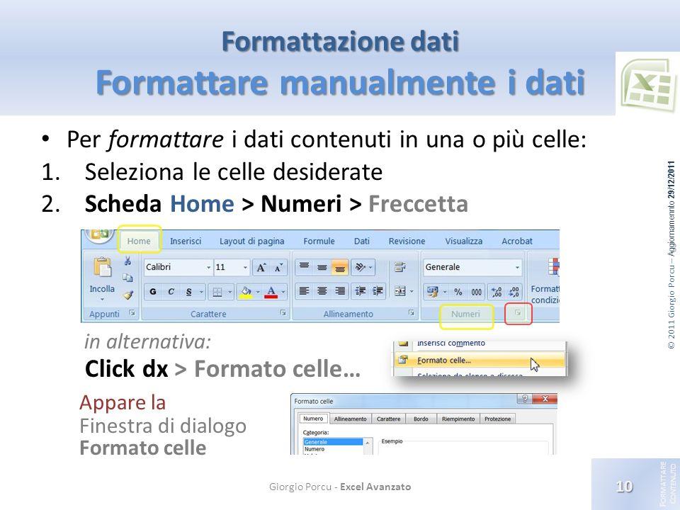 Formattazione dati Formattare manualmente i dati