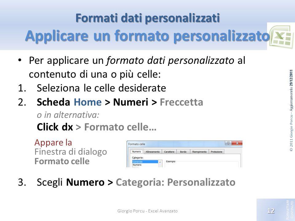 Formati dati personalizzati Applicare un formato personalizzato