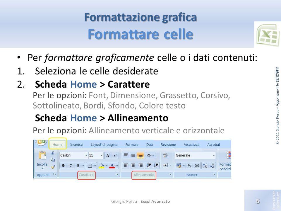 Formattazione grafica Formattare celle