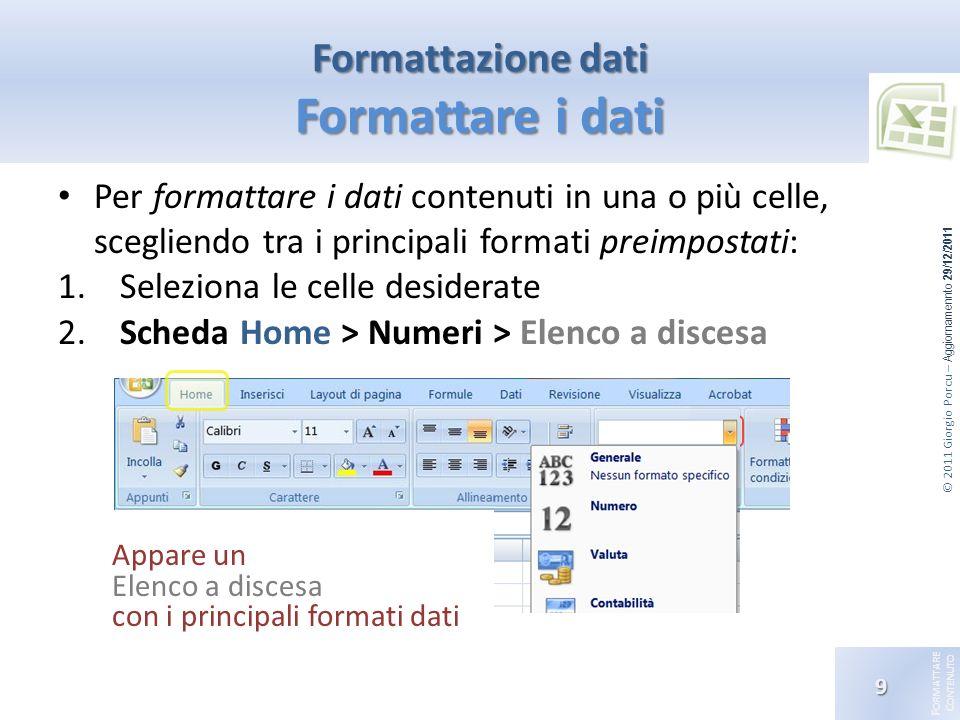 Formattazione dati Formattare i dati