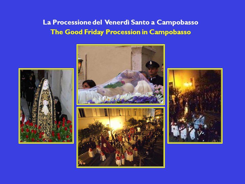 La Processione del Venerdì Santo a Campobasso