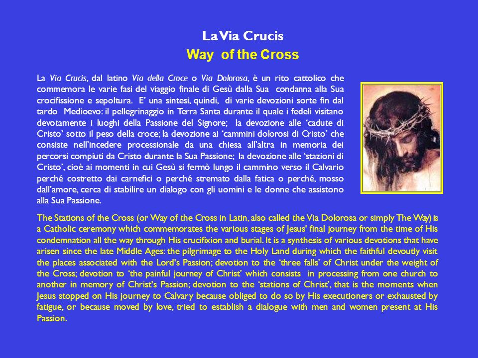 La Via Crucis Way of the Cross