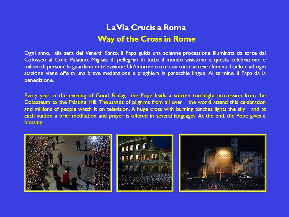 La Via Crucis a Roma Way of the Cross in Rome
