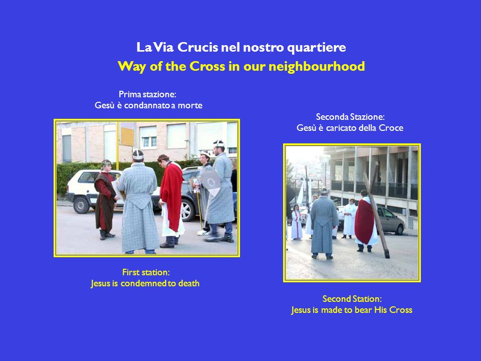 La Via Crucis nel nostro quartiere