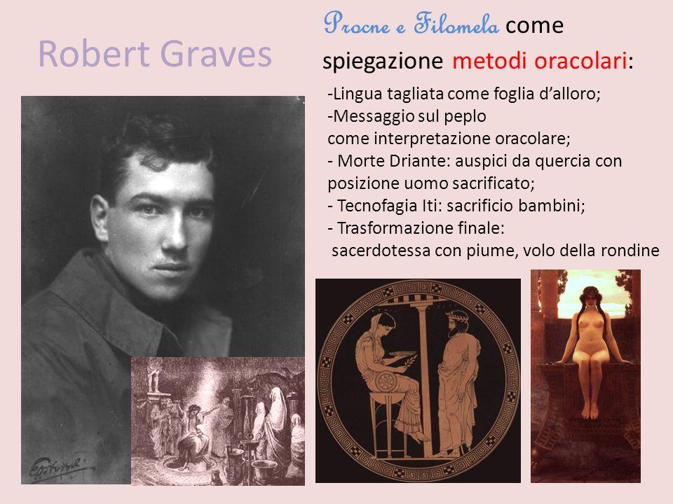 Robert Graves Procne e Filomela come spiegazione metodi oracolari: