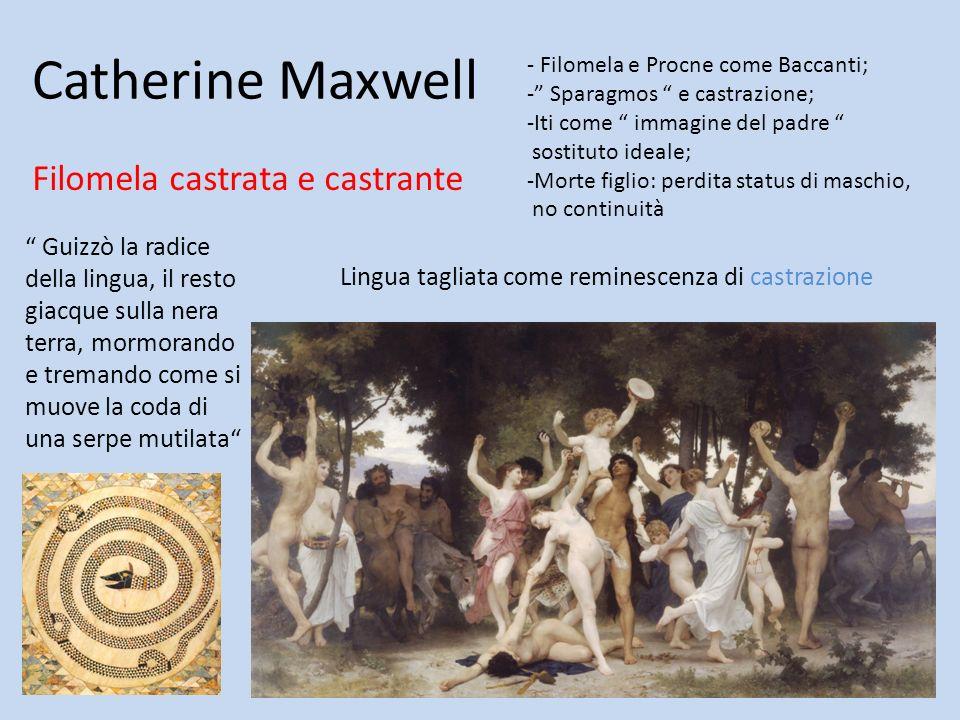 Catherine Maxwell Filomela castrata e castrante
