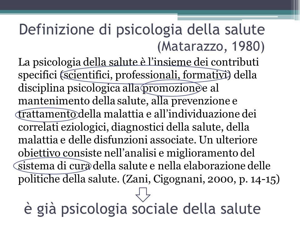 Definizione di psicologia della salute (Matarazzo, 1980)