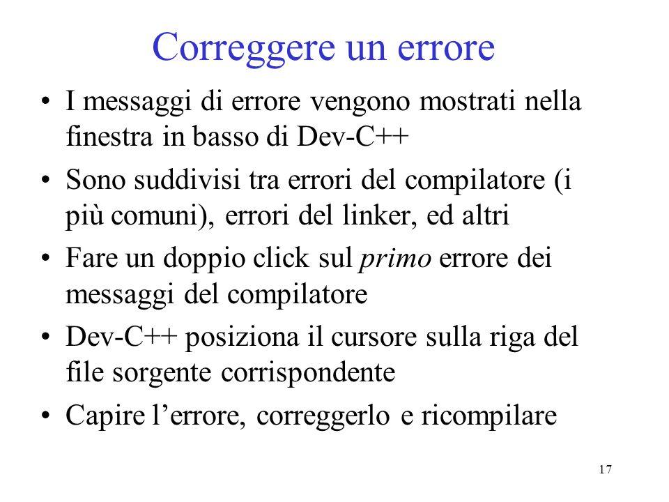 Correggere un errore I messaggi di errore vengono mostrati nella finestra in basso di Dev-C++