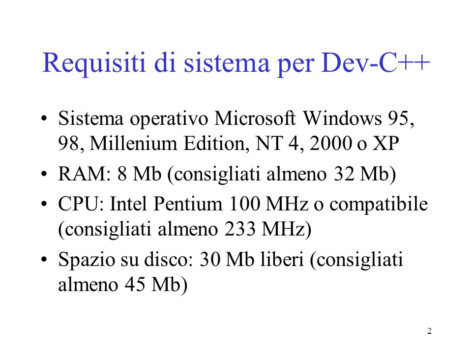 Requisiti di sistema per Dev-C++