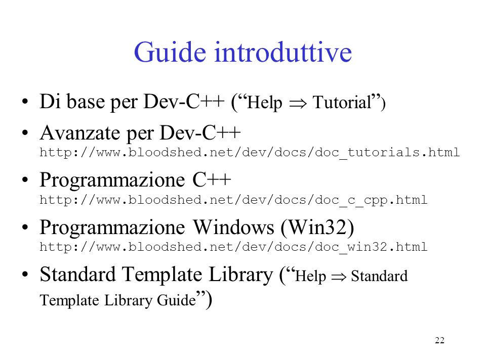 Guide introduttive Di base per Dev-C++ ( Help  Tutorial )