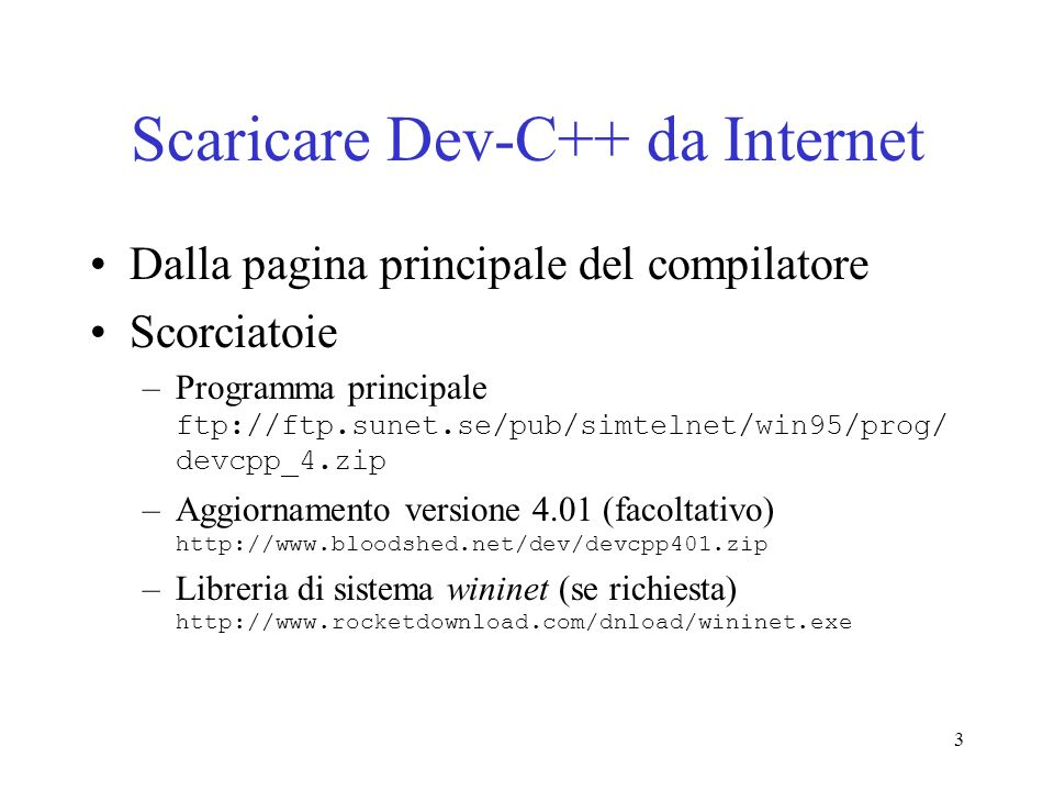 Scaricare Dev-C++ da Internet