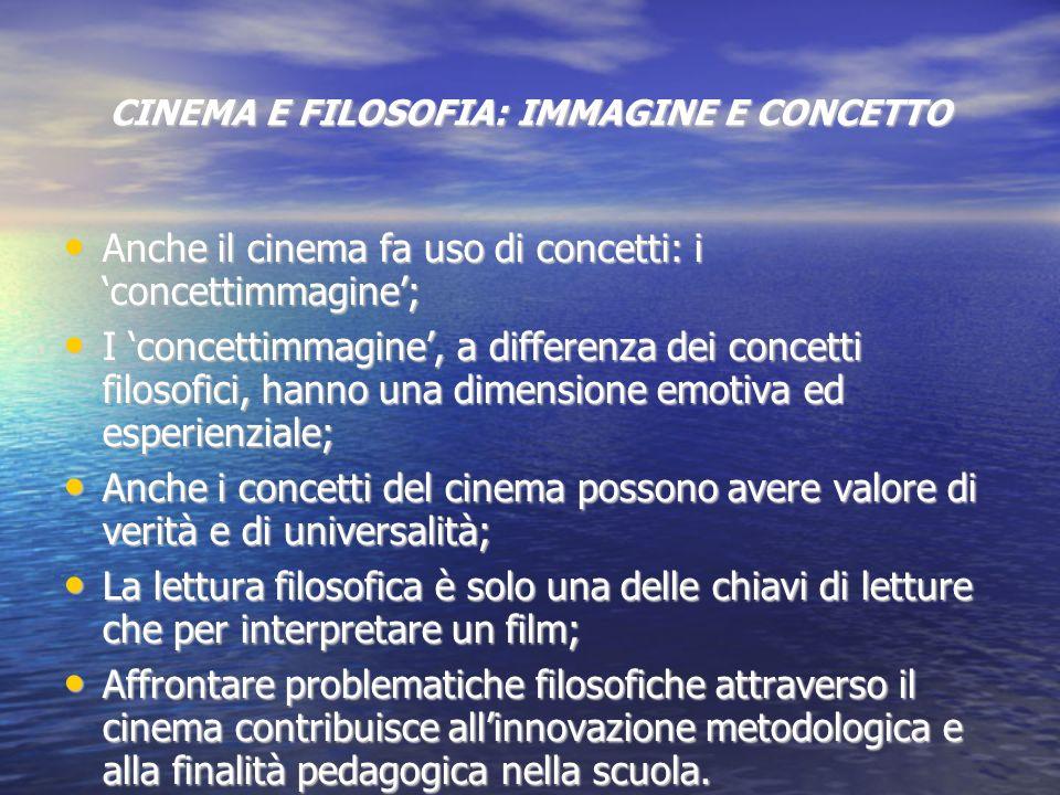 CINEMA E FILOSOFIA: IMMAGINE E CONCETTO
