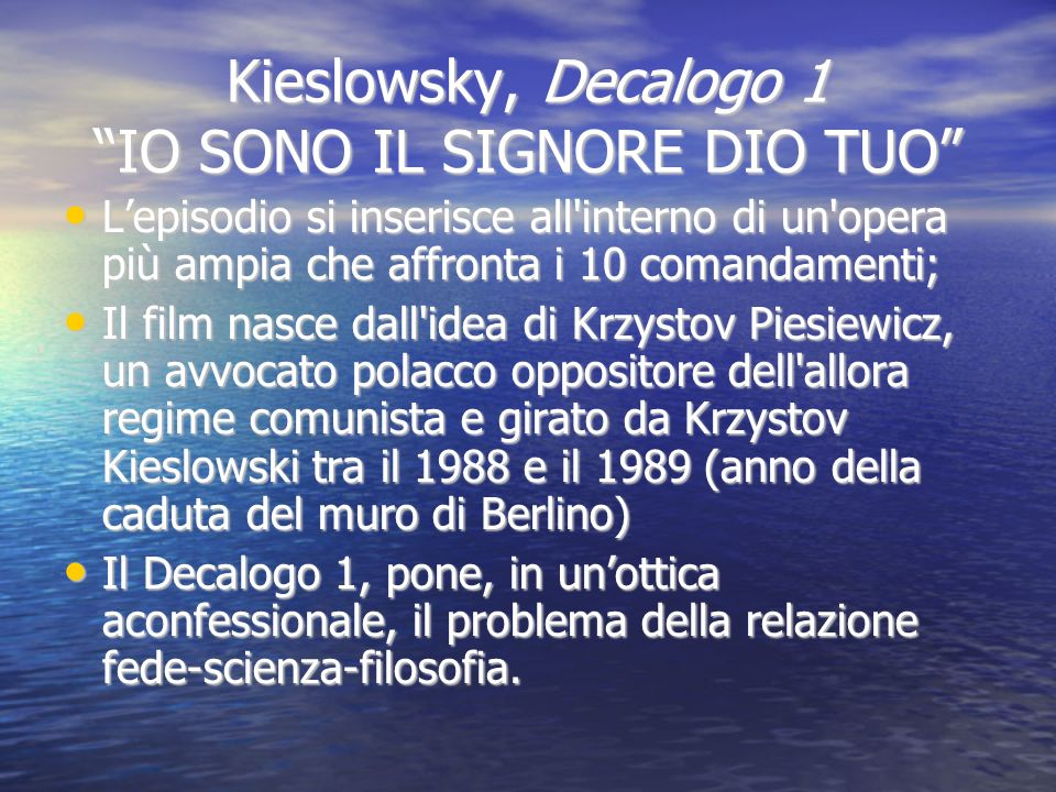 Kieslowsky, Decalogo 1 IO SONO IL SIGNORE DIO TUO