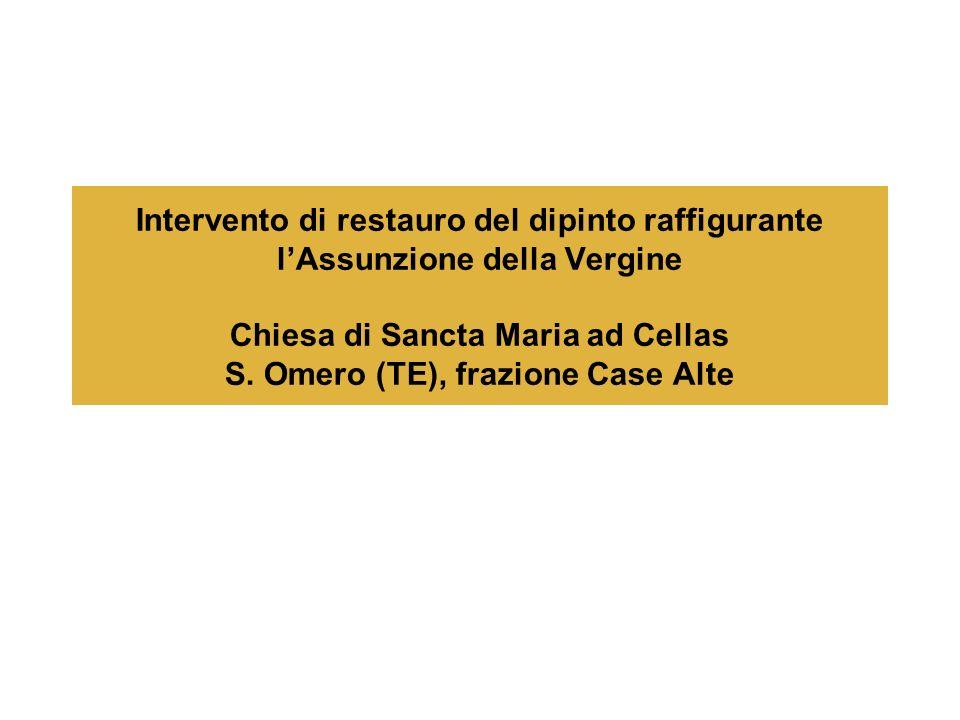 Intervento di restauro del dipinto raffigurante l'Assunzione della Vergine Chiesa di Sancta Maria ad Cellas S.