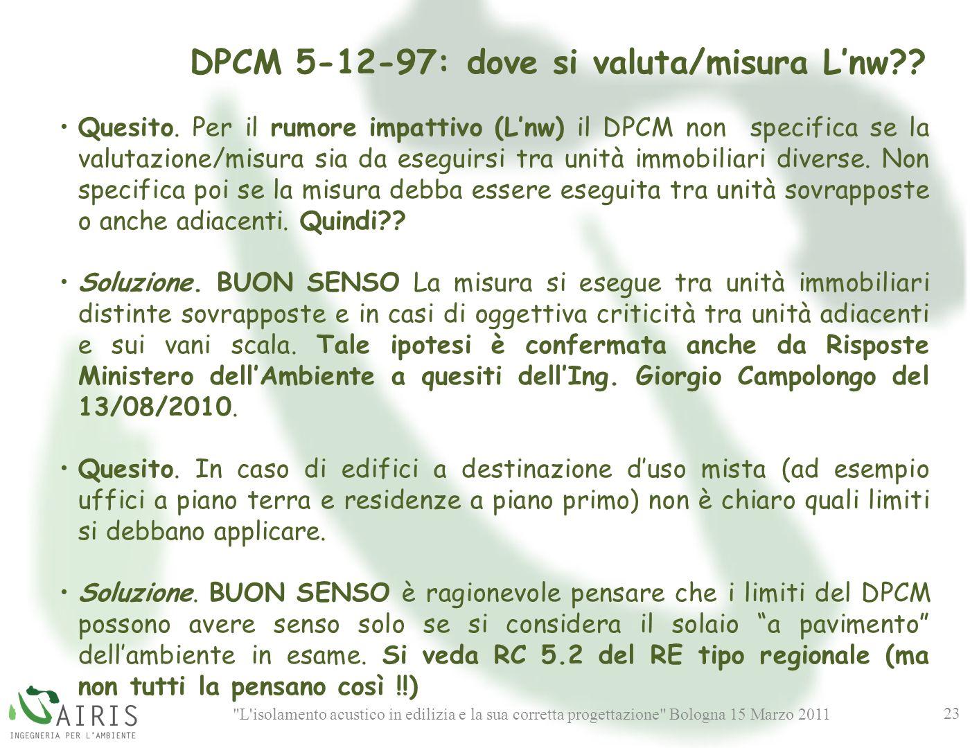 DPCM 5-12-97: dove si valuta/misura L'nw