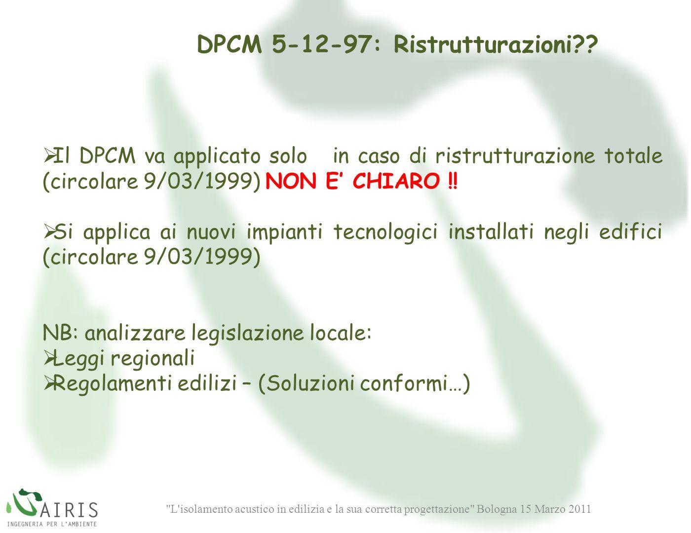DPCM 5-12-97: Ristrutturazioni