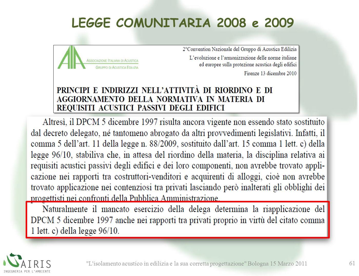 LEGGE COMUNITARIA 2008 e 2009