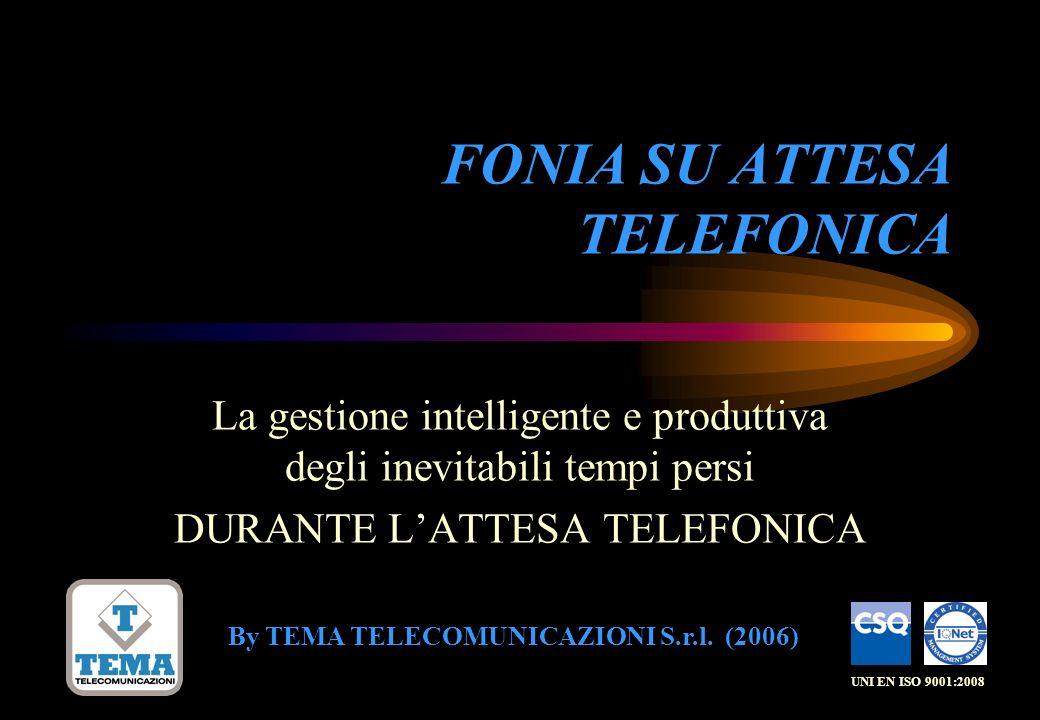 FONIA SU ATTESA TELEFONICA