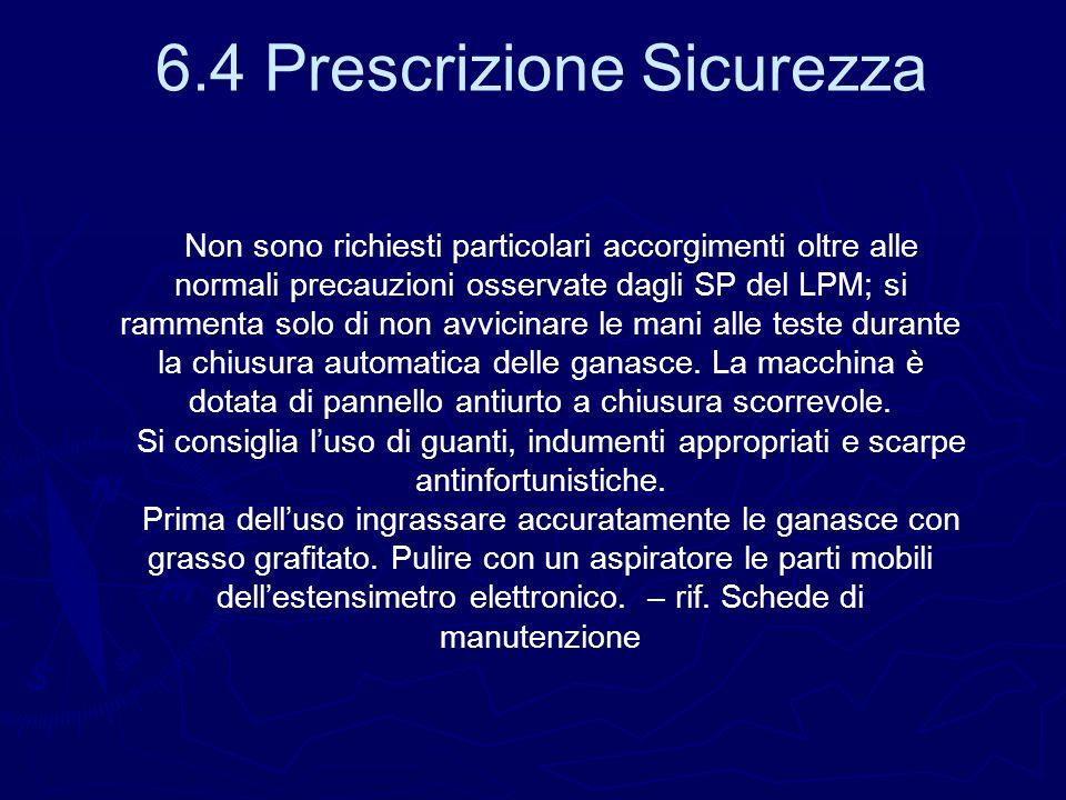 6.4 Prescrizione Sicurezza