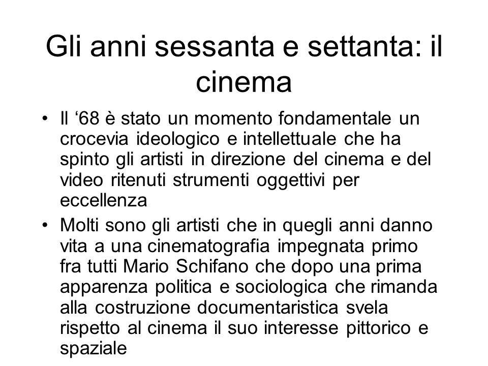 Gli anni sessanta e settanta: il cinema