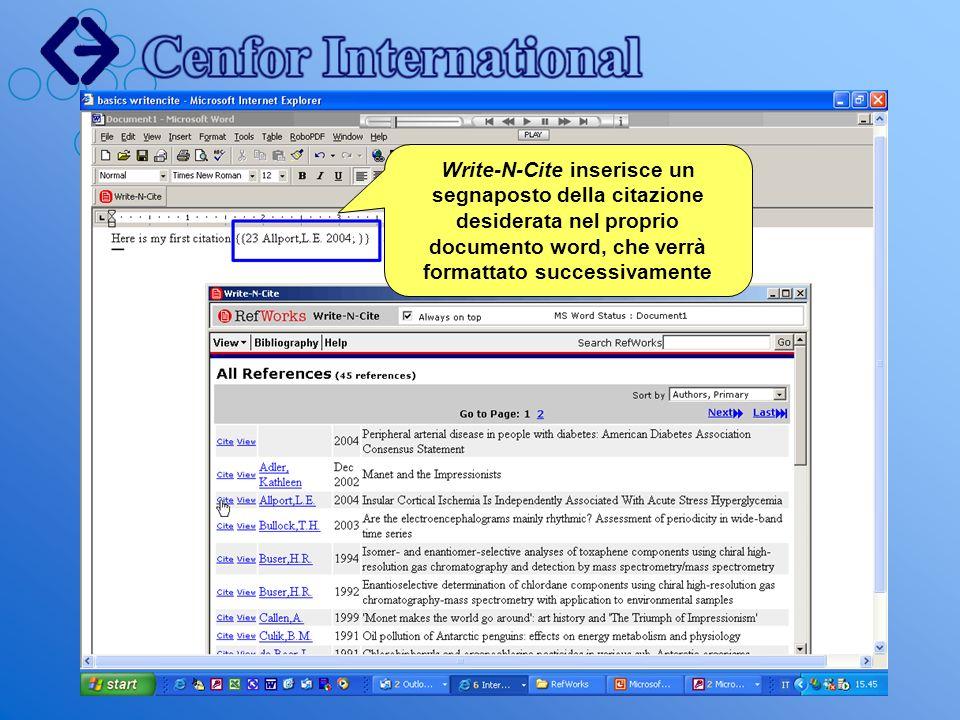 Write-N-Cite inserisce un segnaposto della citazione desiderata nel proprio documento word, che verrà formattato successivamente