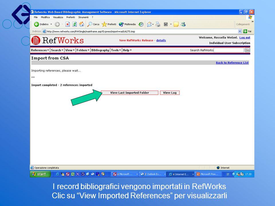 I record bibliografici vengono importati in RefWorks