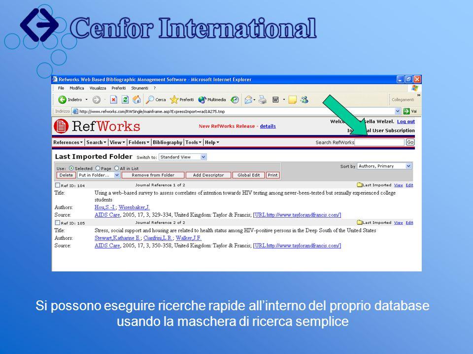 Si possono eseguire ricerche rapide all'interno del proprio database usando la maschera di ricerca semplice
