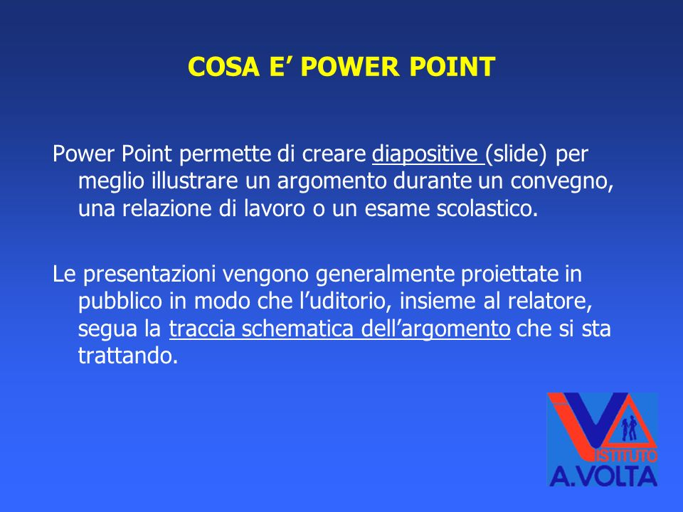 COSA E' POWER POINT