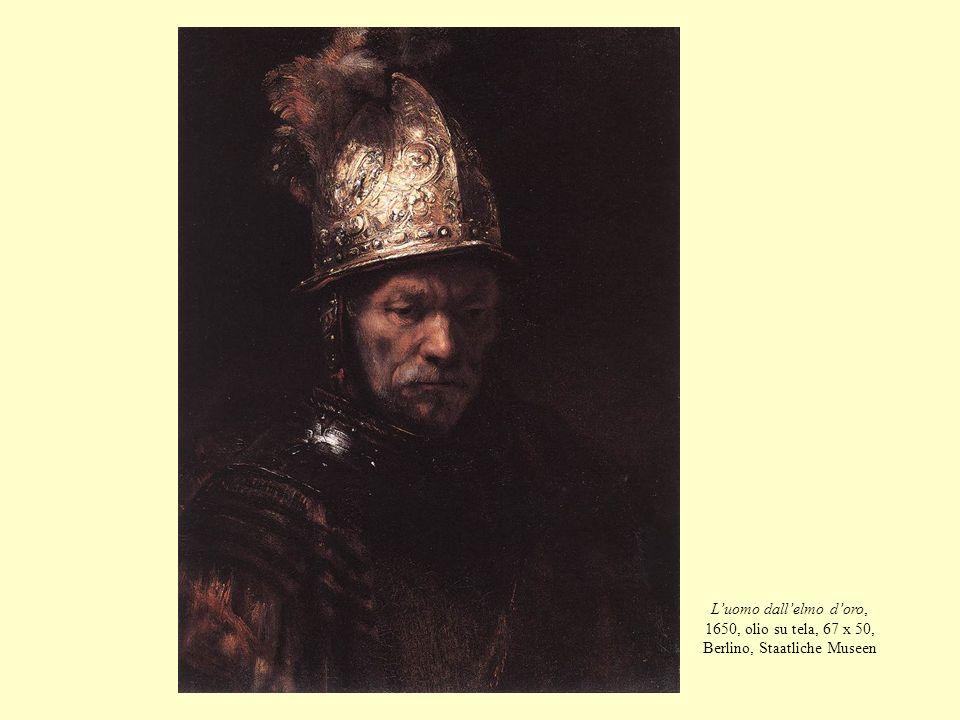 L'uomo dall'elmo d'oro, 1650, olio su tela, 67 x 50, Berlino, Staatliche Museen