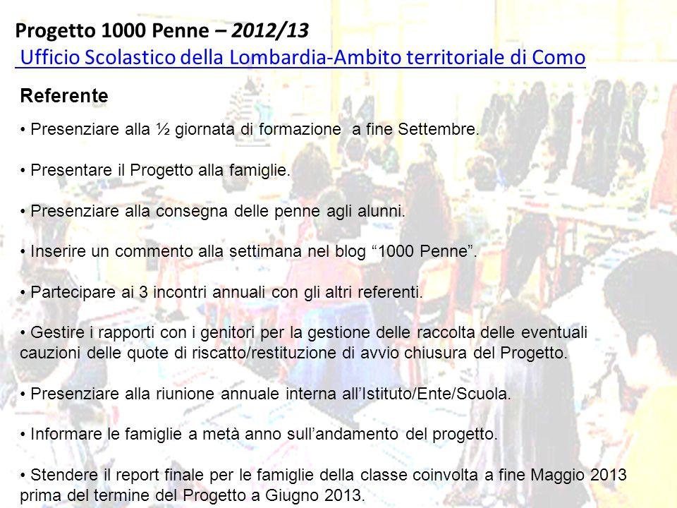 Progetto 1000 Penne – 2012/13 Ufficio Scolastico della Lombardia-Ambito territoriale di Como