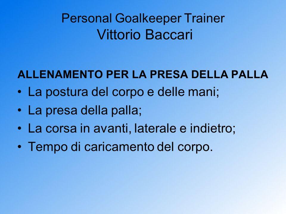 Personal Goalkeeper Trainer Vittorio Baccari