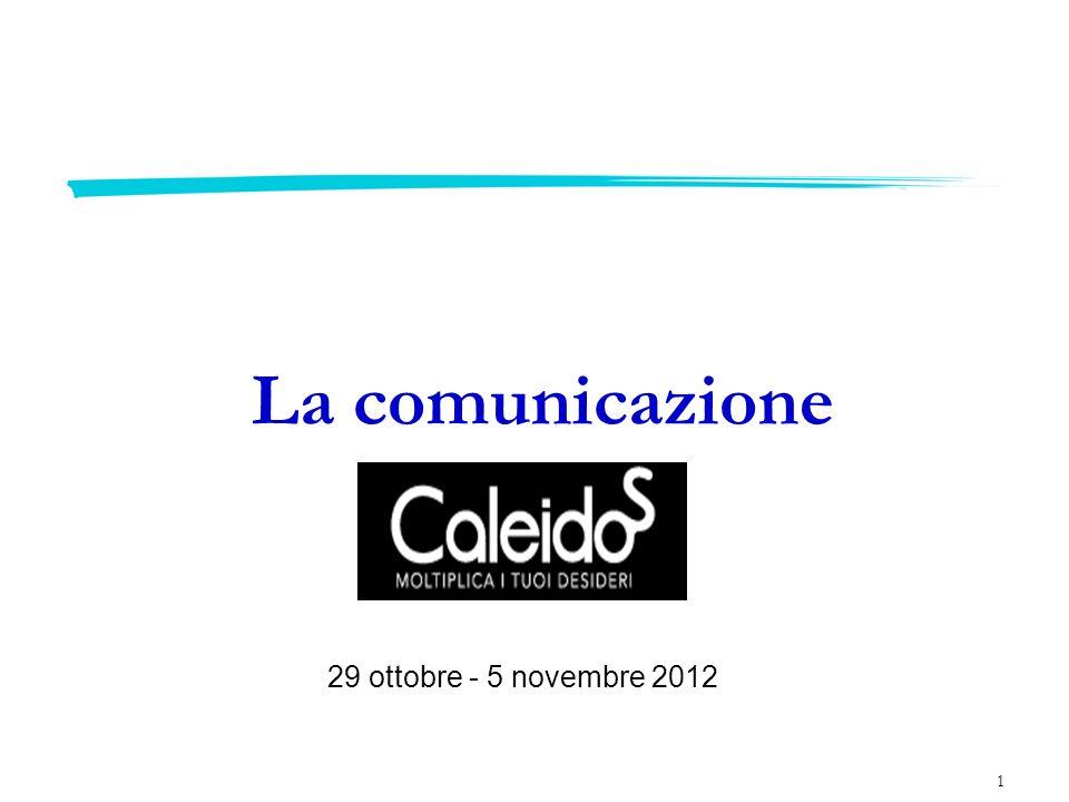 La comunicazione 29 ottobre - 5 novembre 2012