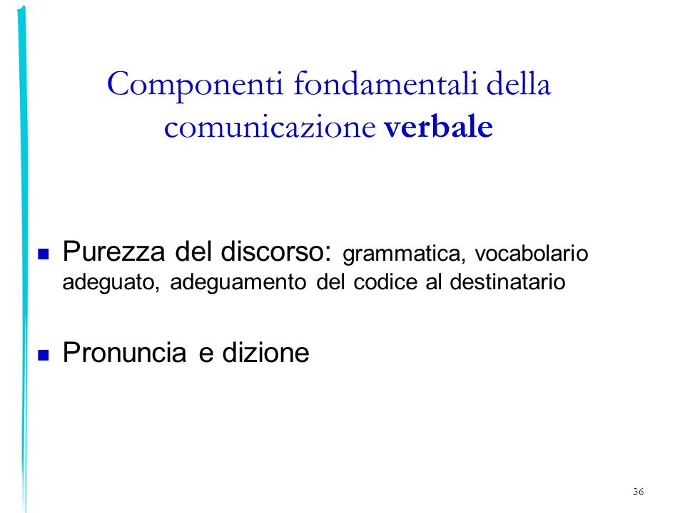 Componenti fondamentali della comunicazione verbale