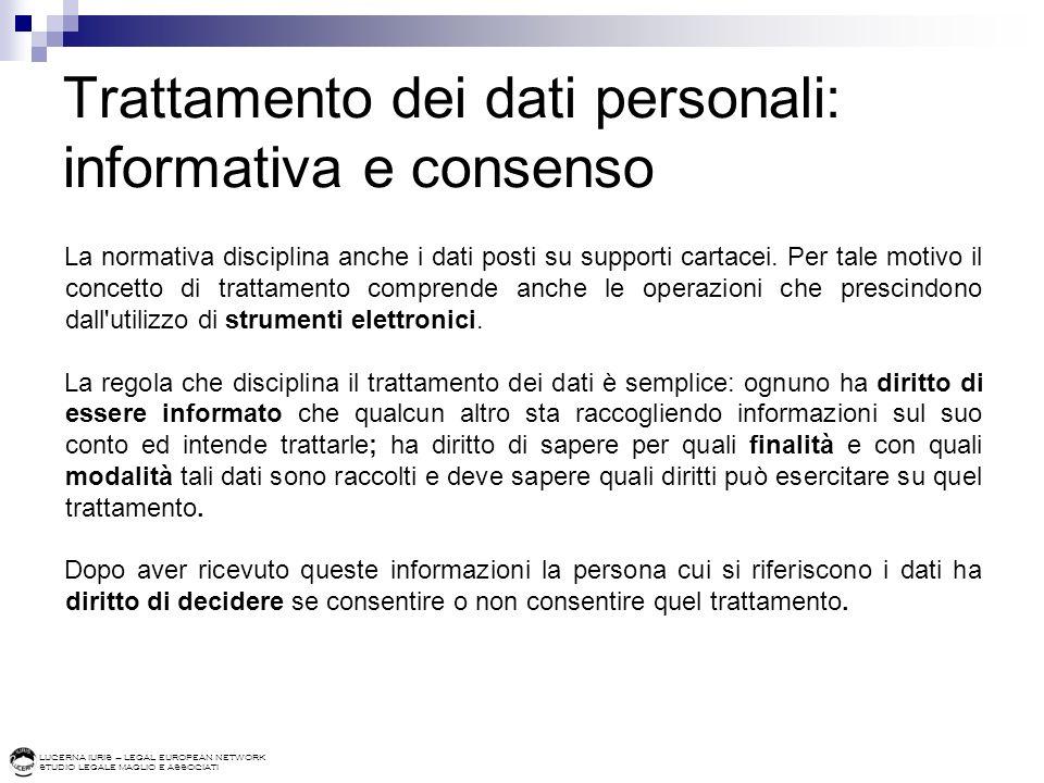 Trattamento dei dati personali: informativa e consenso