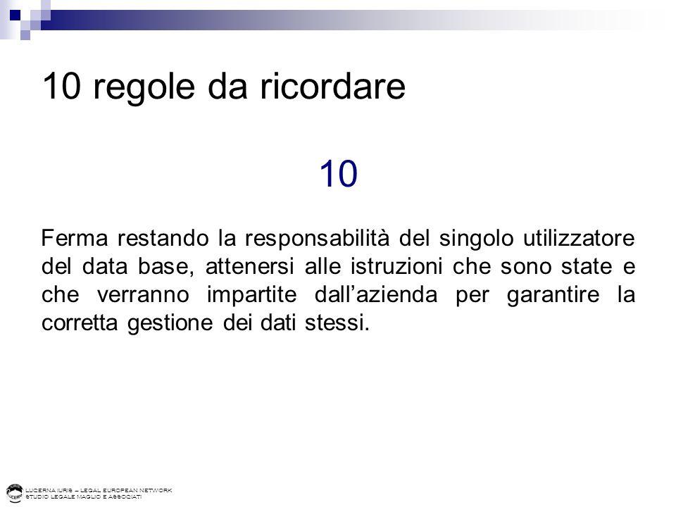 10 regole da ricordare 10.