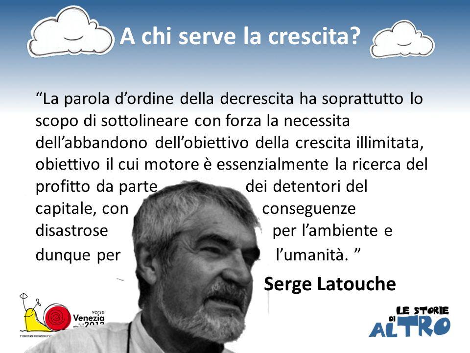 A chi serve la crescita Serge Latouche