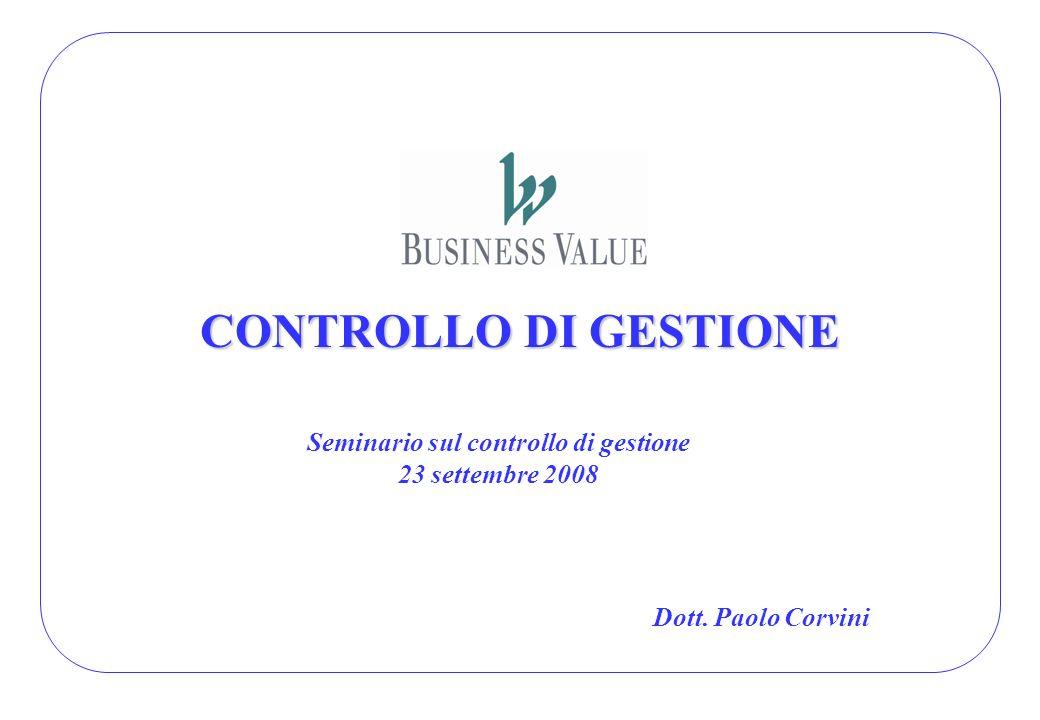 Seminario sul controllo di gestione 23 settembre 2008