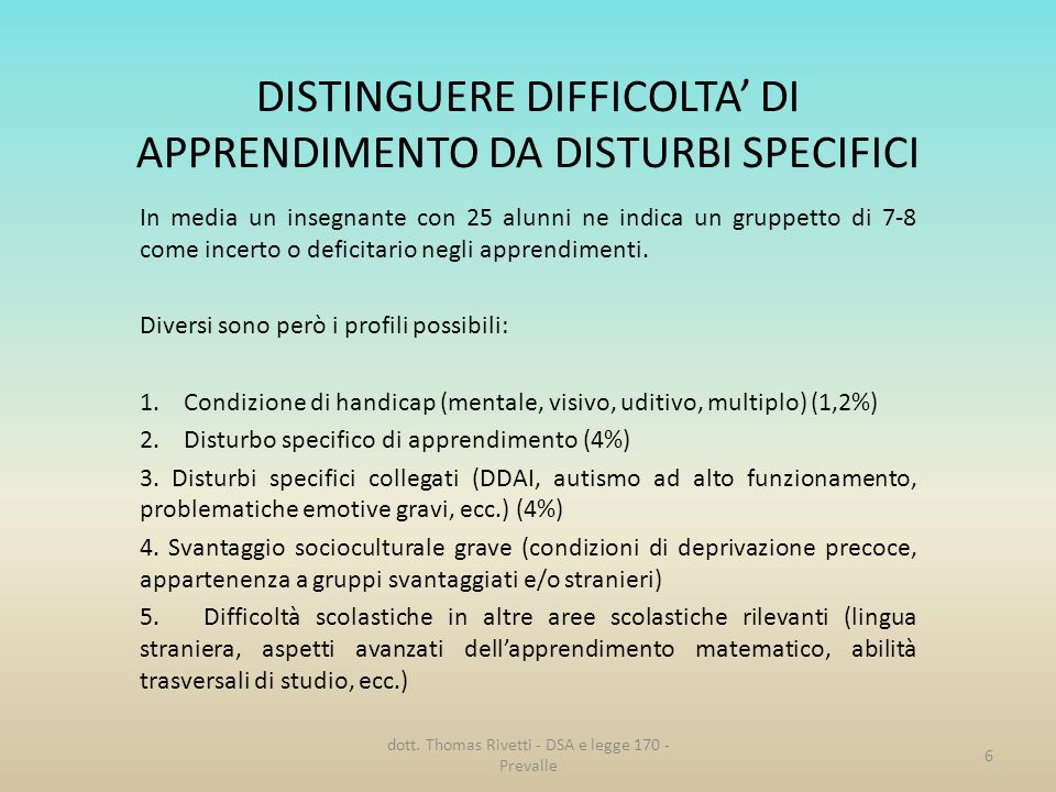 DISTINGUERE DIFFICOLTA' DI APPRENDIMENTO DA DISTURBI SPECIFICI