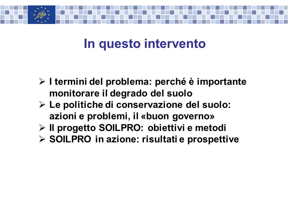 In questo intervento I termini del problema: perché è importante monitorare il degrado del suolo.