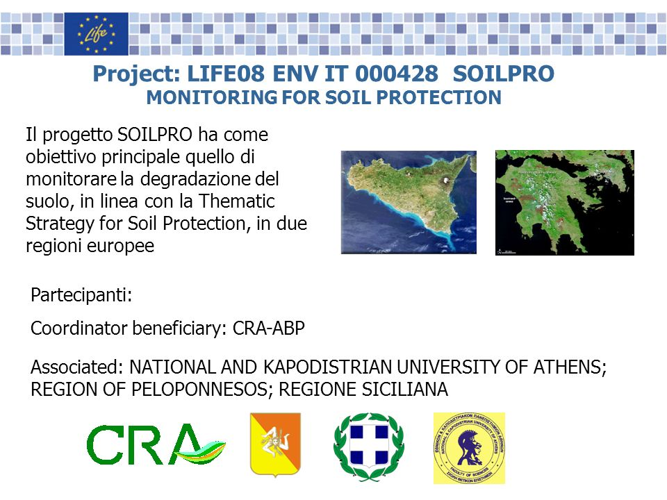 Project: LIFE08 ENV IT 000428 SOILPRO MONITORING FOR SOIL PROTECTION
