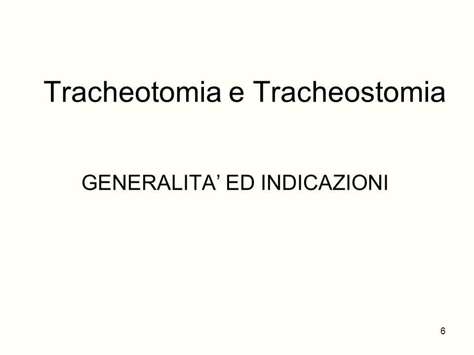 Tracheotomia e Tracheostomia