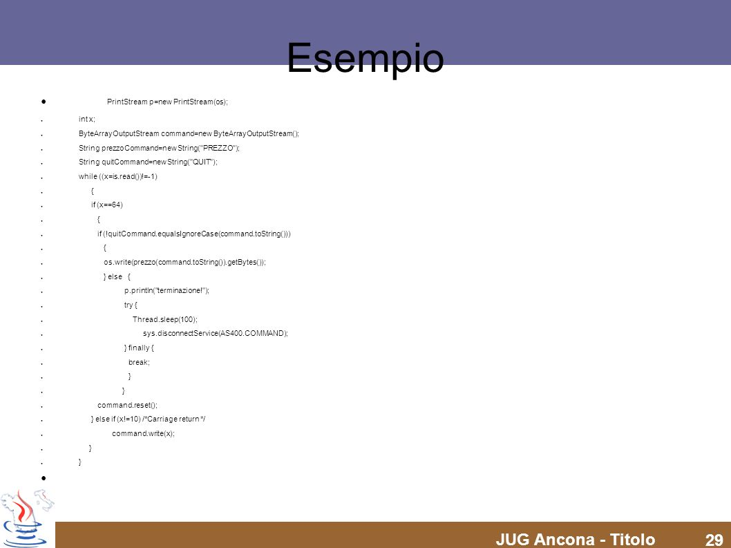Esempio PrintStream p=new PrintStream(os); int x;