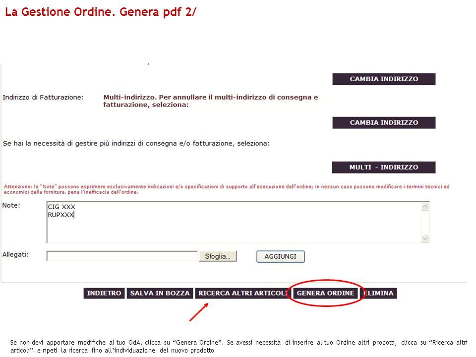 La Gestione Ordine. Genera pdf 2/
