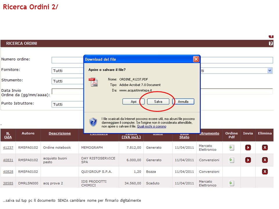 Ricerca Ordini 2/ …salva sul tup pc il documento SENZA cambiare nome per firmarlo digitalmente