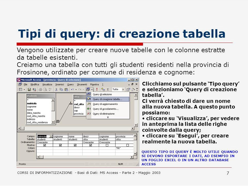 Tipi di query: di creazione tabella