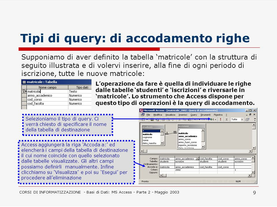 Tipi di query: di accodamento righe
