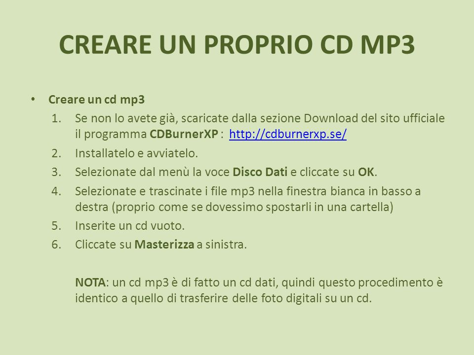 CREARE UN PROPRIO CD MP3 Creare un cd mp3